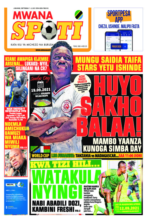 HUYO SAKHO BALAA!,KWA TIZI HILI WATAKULA NYINGI  | Mwanaspoti