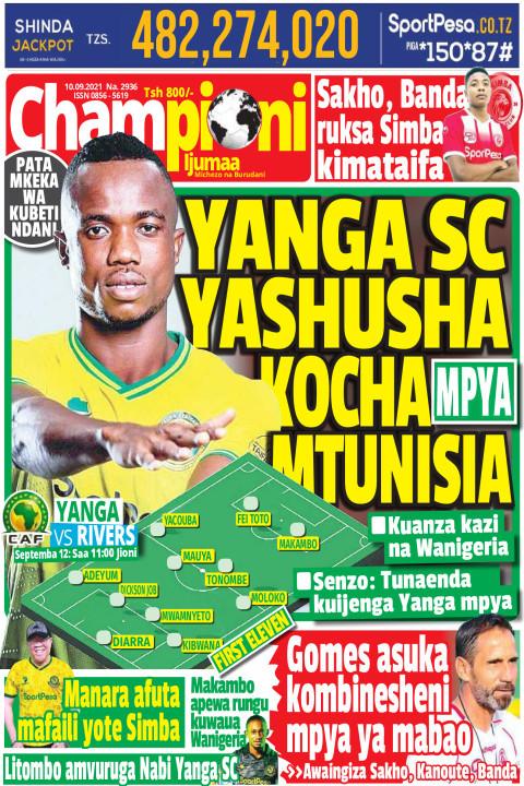 YANGA SC YASHUSHA KOCHA  MPYA MTUNISIA | Championi Ijumaa