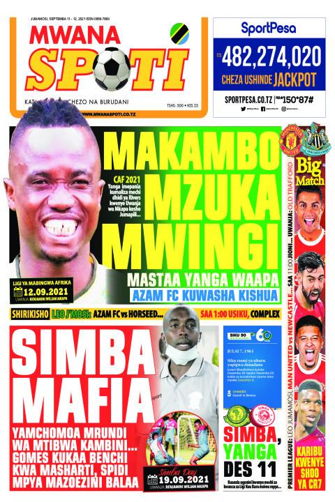 MAKAMBO MZUKA MWINGI | Mwanaspoti