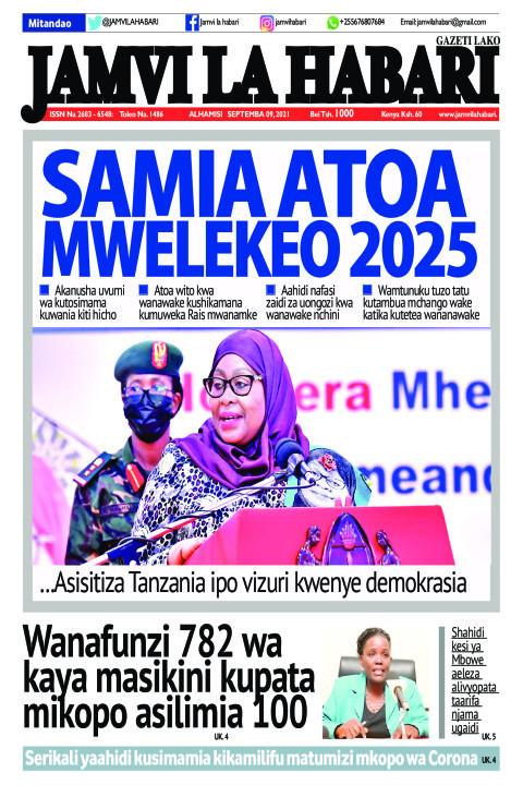 SAMIA ATOA MWELEKEO 2025  | Jamvi La Habari