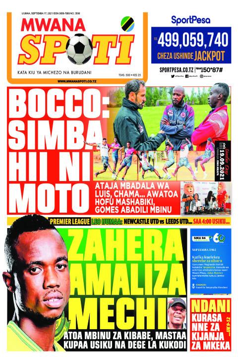 BOCCO:SIMBA HII NI MOTO,ZAHERA AMALIZA MECHI  | Mwanaspoti