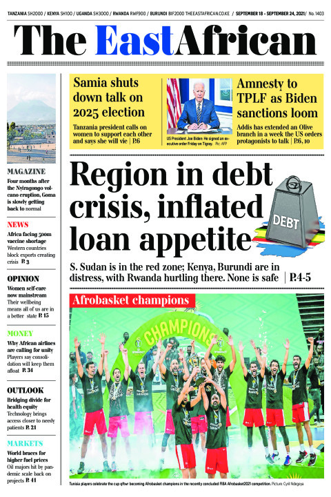 REGION IN DEBT CRISIS, INFLATED LOAN APPETITE  | The East African