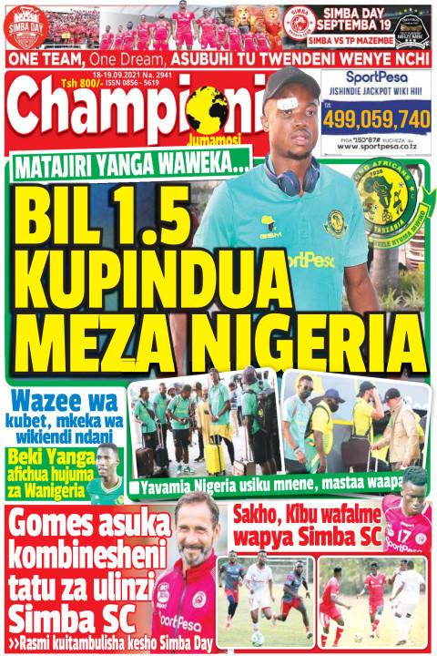 BIL 1.5 KUPINDUA MEZA NIGERIA | Champion Jumamosi