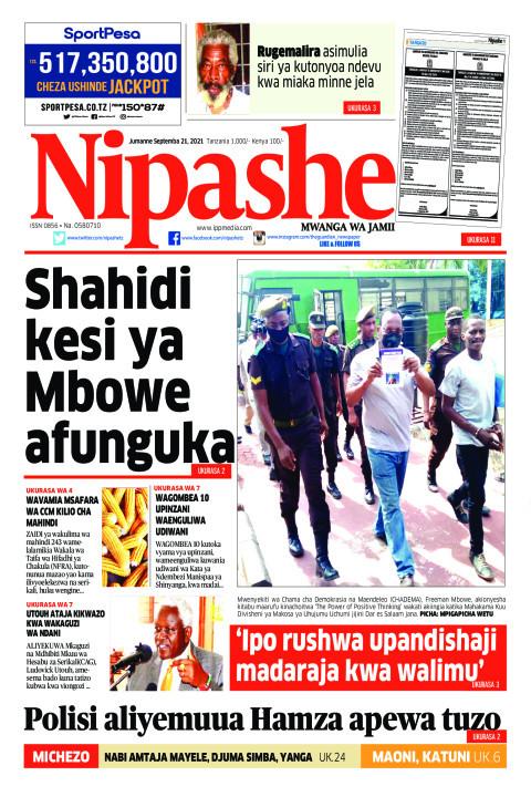 Shahidi kesi ya  Mbowe afunguka Uk. 2 | Nipashe