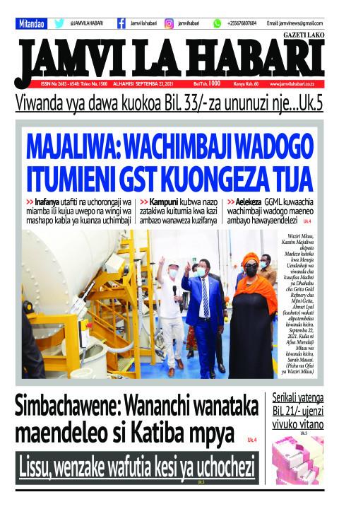 MAJALIWA: WACHIMBAJI WADOGO ITUMIENI GST KUONGEZA TIJA | Jamvi La Habari