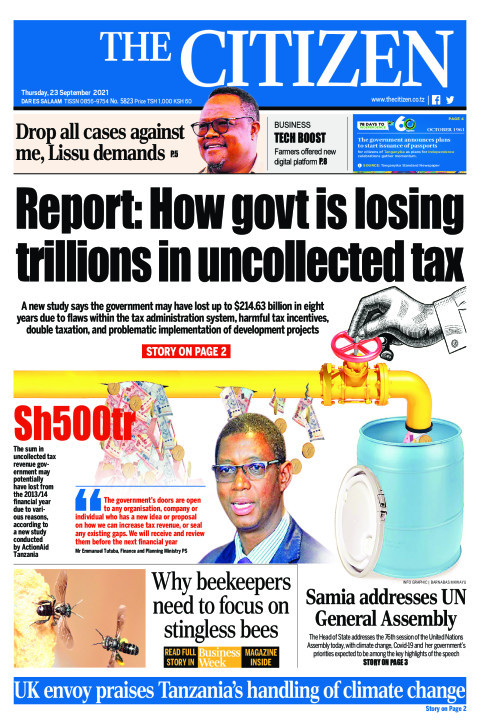 REPORT HOW GOVERNMENT IS LOSING TRILLIONS IN UNCOLLECTED TAX   The Citizen