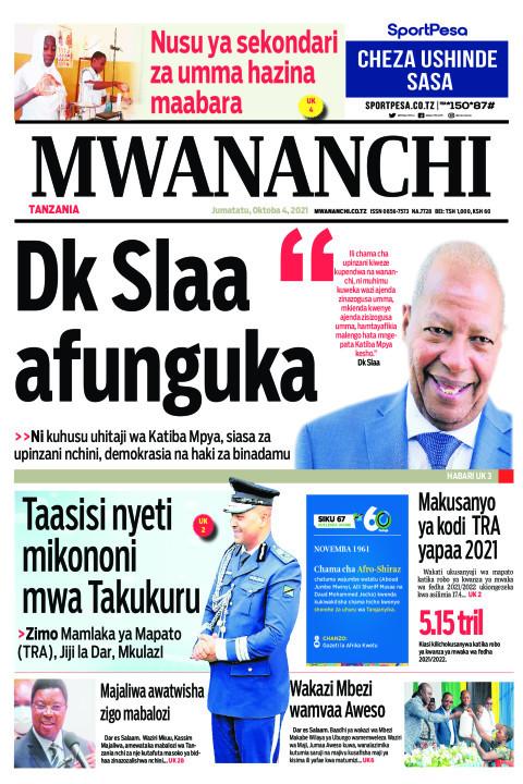 DK SLAA AFUNGUKA  | Mwananchi