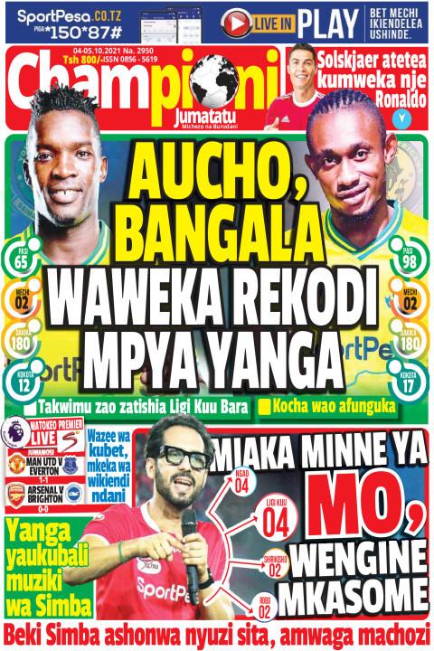 AUCHO, BANGALA WAWEKA REKODI MPYA YANGA | Champion Jumatatu