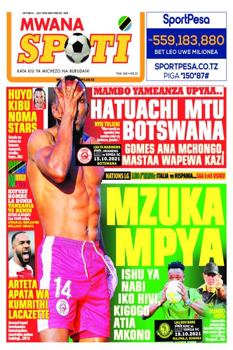 HATUACHI MTU BOTSWANA, MZUKA MPYA  | Mwanaspoti