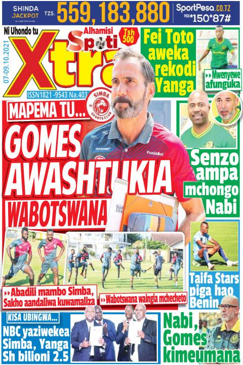 MAPEMA TU... GOMES AWASHTUKIA WABOTSWANA | SpotiXtra Alhamis