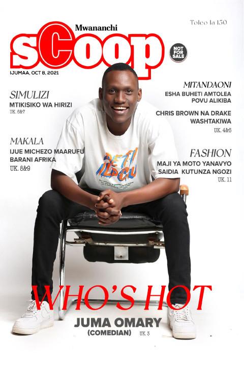 WHO'S HOT: Juma Omary (Comedian)  | Mwananchi Scoop