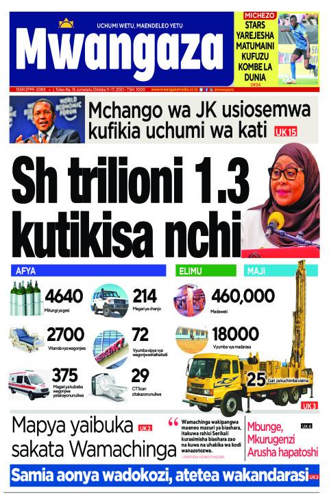 Sh trilioni 1.3 kutikisa nchi   Mwangaza