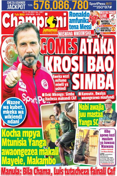 GOMES ATAKA KROSI BAO SIMBA | Champion Jumamosi